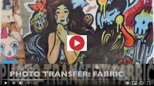 Powerprint Photo Transfer on Fabric