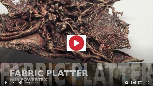 'Fabric Platter' created with Powertex Hardener