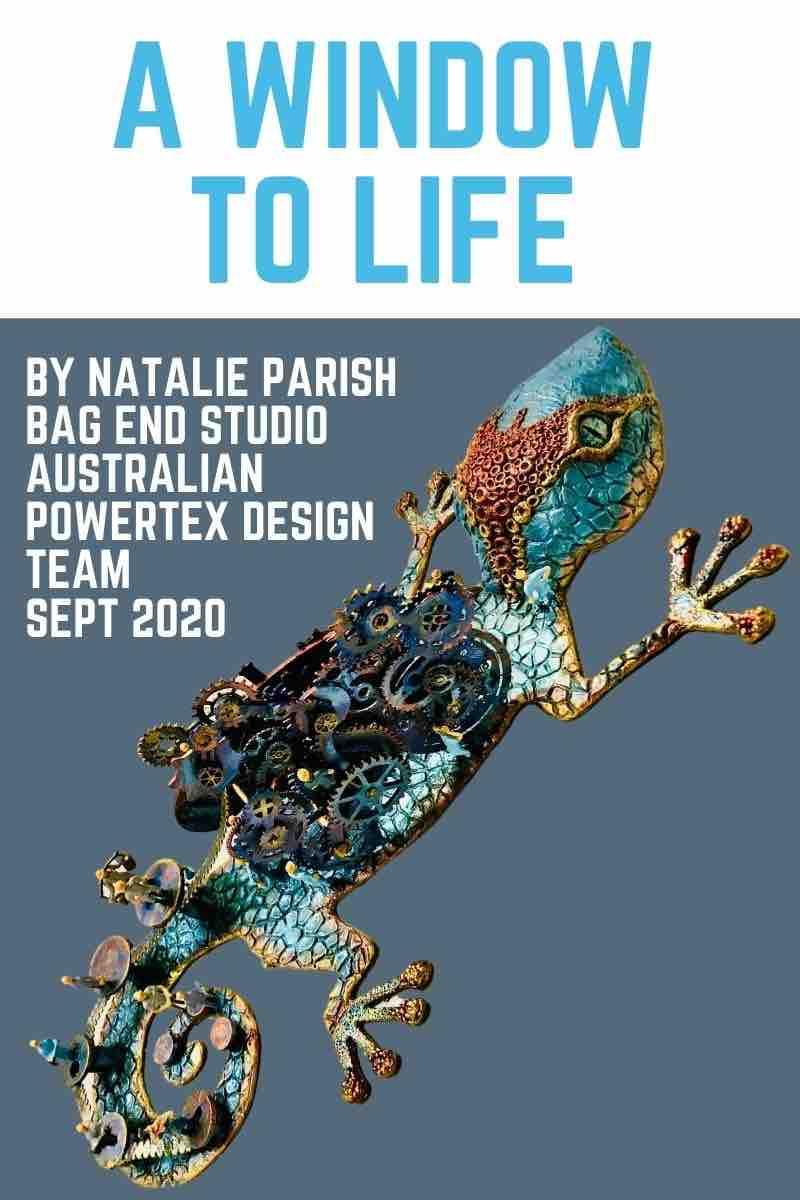 1-A-Window-to-Life-Steampunk-Gecko-Tutorial-by-Natalie-Parish-Powertex-Australia-Design-Team